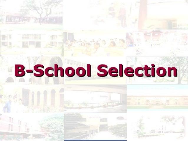B-School Selection