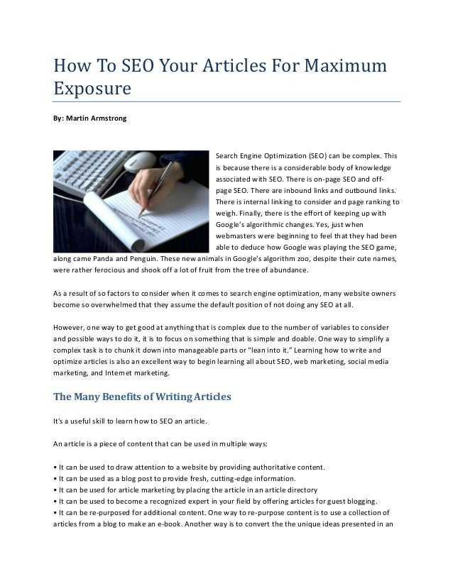 How To SEO Your Articles For MaximumExposureBy: Martin Armstrong                                                   Search ...