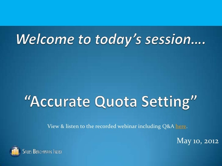 View & listen to the recorded webinar including Q&A here.                                                    May 10, 2012