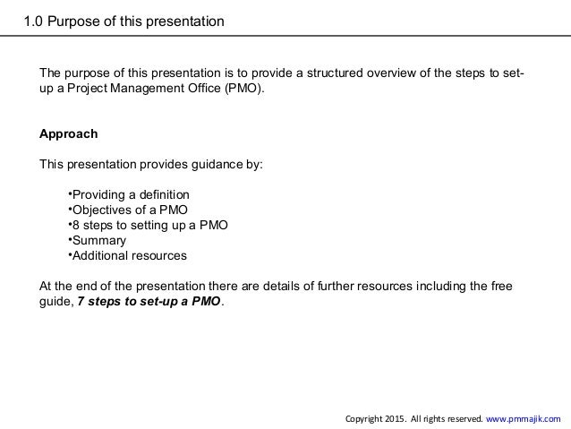 1.0 Purpose of this presentation The purpose of this presentation is to provide a structured overview of the steps to set-...