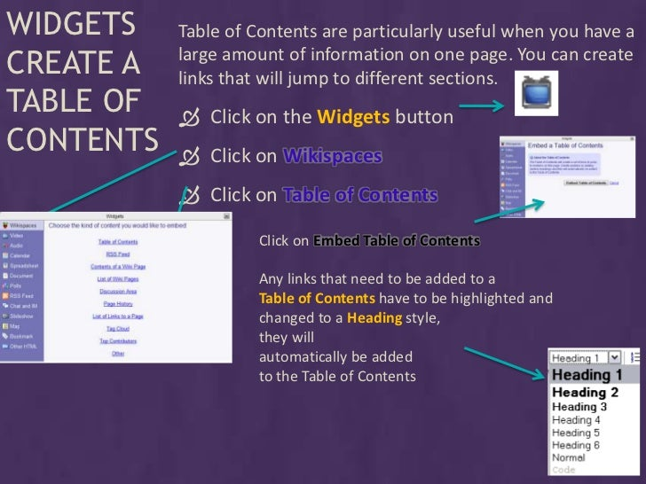 WIDGETS    Table of Contents are particularly useful when you have a CREATE A   large amount of information on one page. Y...