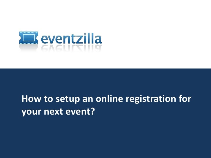 How to setup an online registration website for your next event?<br />