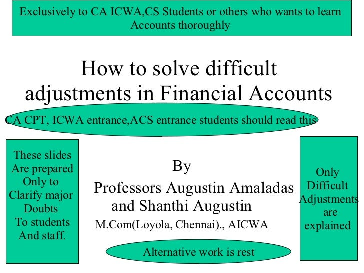 How to solve difficult adjustments in Financial Accounts By Professors Augustin Amaladas and Shanthi Augustin M.Com(Loyola...