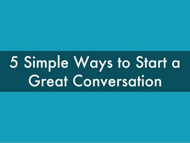 A good line to start a conversation
