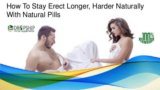 how to stay erect naturally