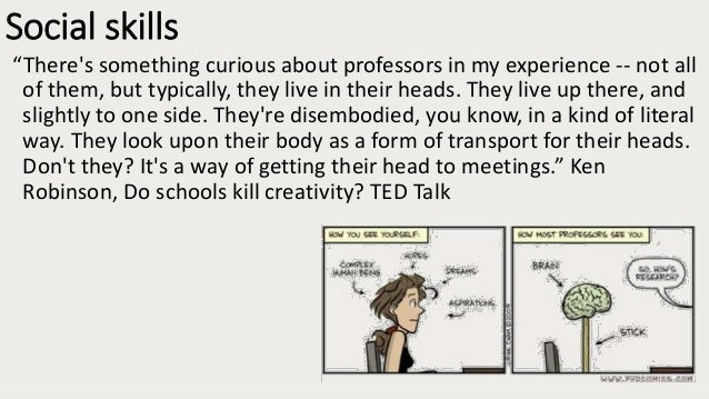 """Academics can have the empathy and social skills of """"autistic zombies"""" •we leave in our abstractions •communication is vit..."""