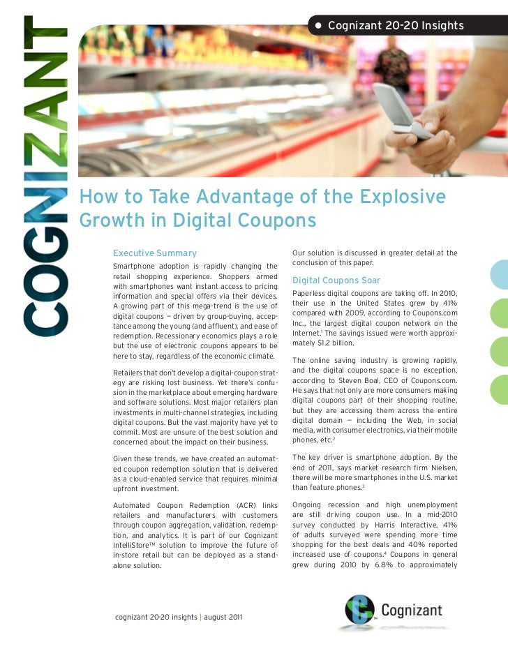 • Cognizant 20-20 InsightsHow to Take Advantage of the ExplosiveGrowth in Digital Coupons   Executive Summary             ...