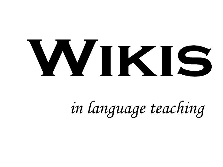 in language teaching Wikis