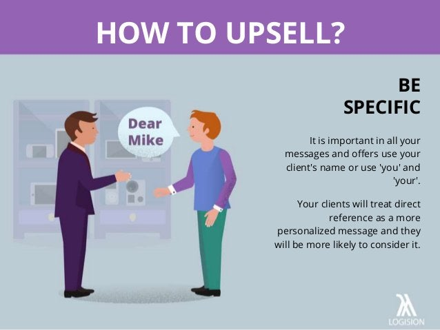 It is important in all your messages and offers use your client's name or use 'you' and 'your'. Your clients will treat di...