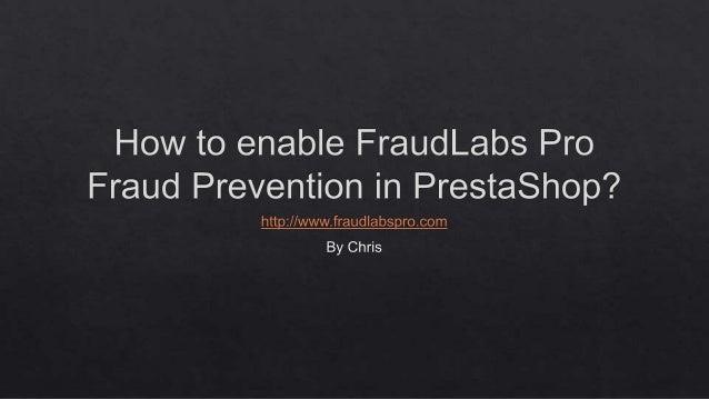 How to enable FraudLabs Pro in PrestaShop