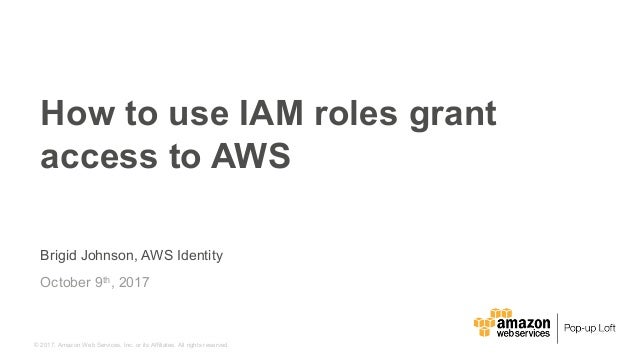 How to use IAM roles grant access to AWS