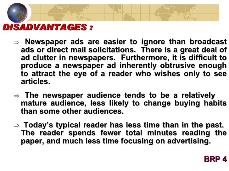 disadvantages of news paper What are the advantages and disadvantages of the major media formats   many traditional newspaper advertising sectors, such as job ads and real estate, .