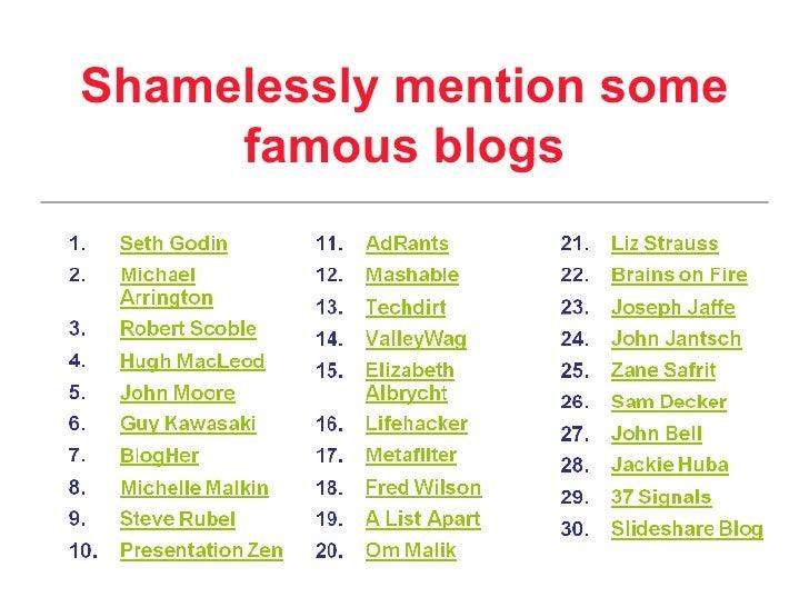 Shamelessly mention some famous blogs