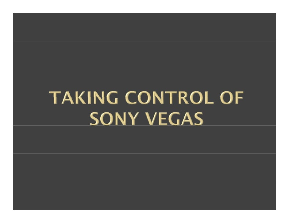 How To Use Sony Vegas