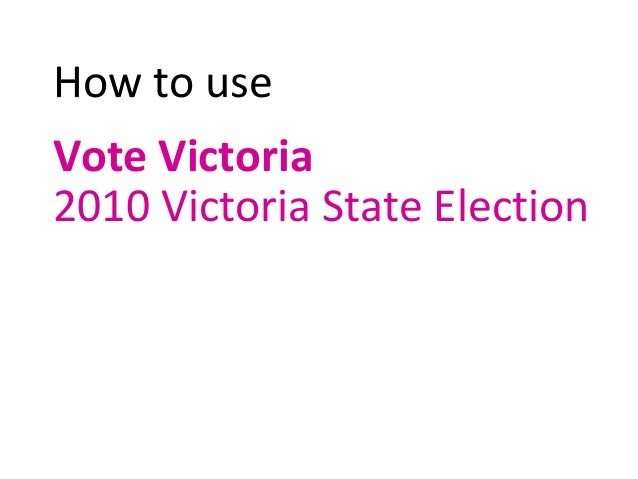 How to use Vote Victoria 2010 Victoria State Election
