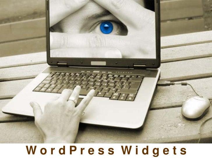 How to use widgets in       wordpress     WordPress Widgets