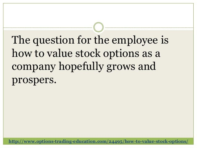 Calculating value of employee stock options