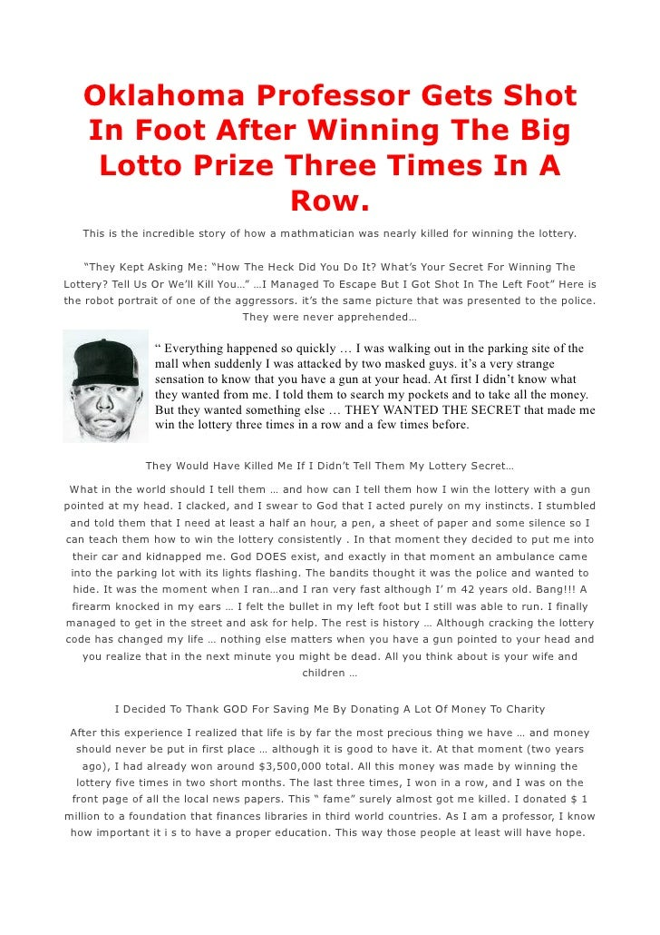 Oklahoma Professor Gets Shot    In Foot After Winning The Big     Lotto Prize Three Times In A                 Row.    Thi...
