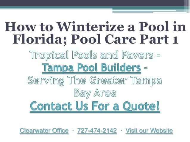 How To Winterize A Pool In Florida Pool Care Part 1