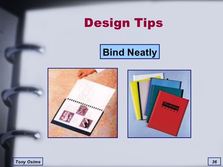 Design Tips Bind Neatly