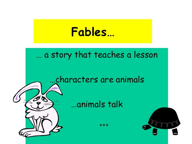 writing fables Short fables to use as a starting point for writing.