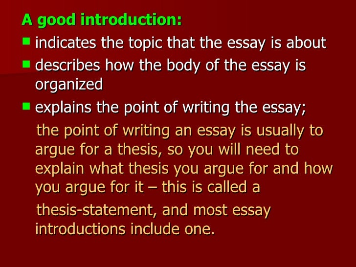 writing a good introduction in an essay Fix your essay writer's block with this example of an essay introduction an essay introduction example you're writing an essay, and you want a good grade.
