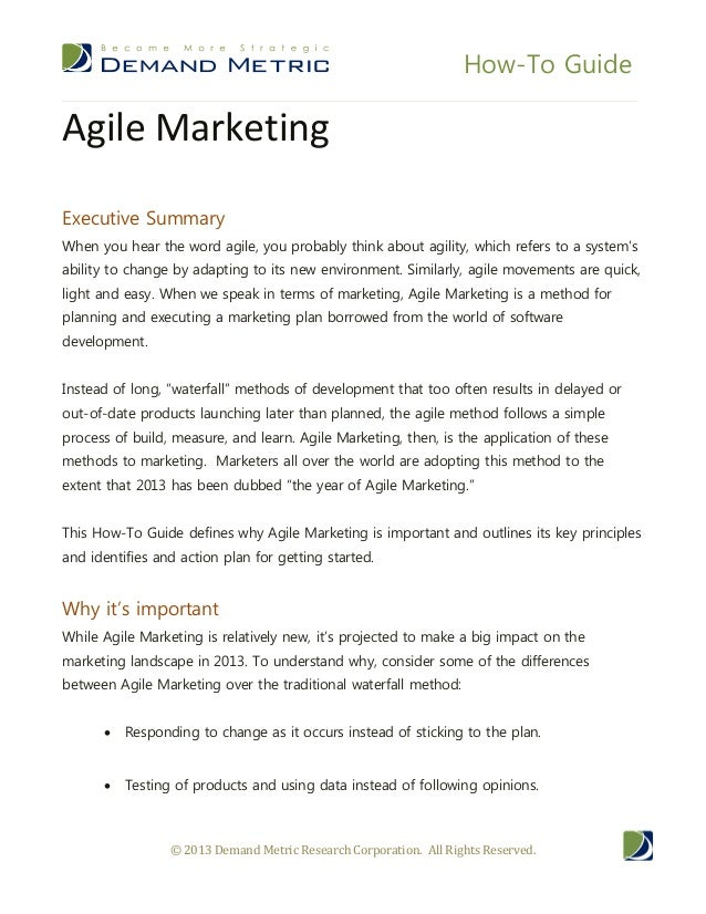 How-To GuideAgile MarketingExecutive SummaryWhen you hear the word agile, you probably think about agility, which refers t...