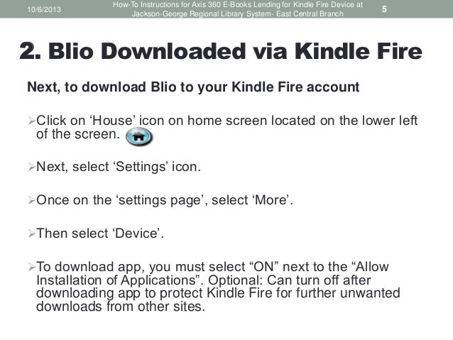 How To Instructions For Axis 360 E Books Lending For Kindle Fire Thro