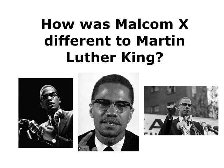 How was Malcom X different to Martin Luther King?