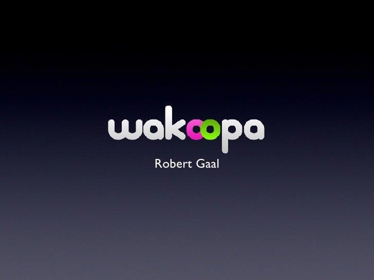 <ul><li>Robert Gaal </li></ul>