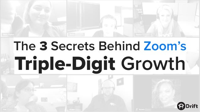 The 3 Secrets Behind Zoom's Triple-Digit Growth