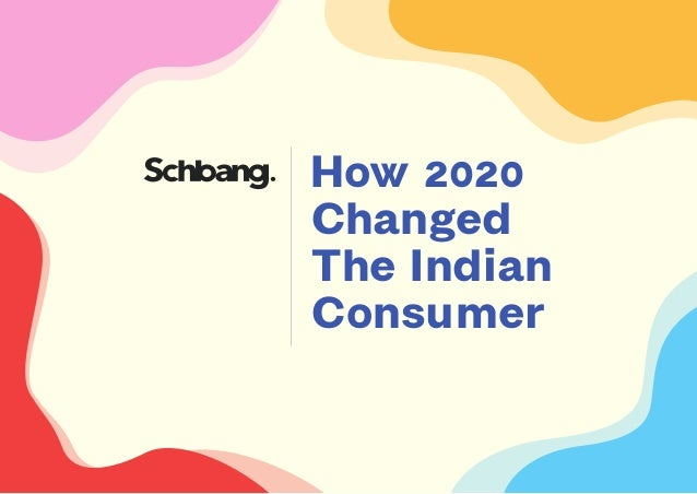 How 2020 Changed The Indian Consumer
