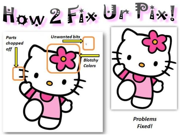 How2 fixurpix2