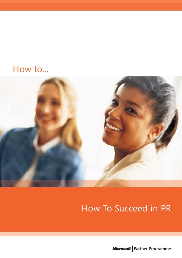 How to...                 How To Succeed in PR