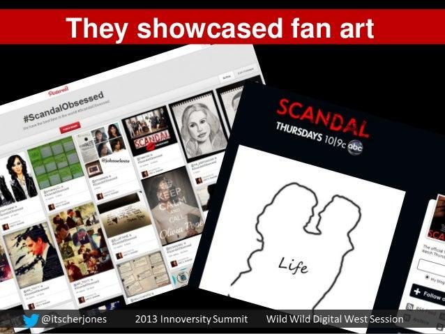 They showcased fan art