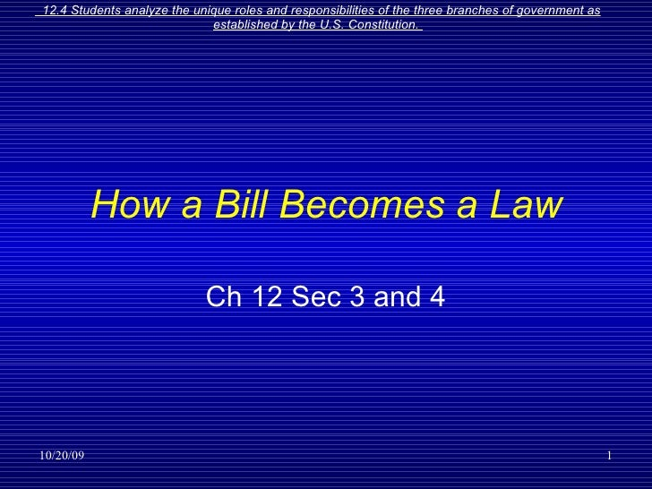 How a Bill Becomes a Law Ch 12 Sec 3 and 4