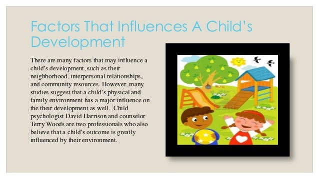 how literature affects a child s development Much of this learning is accomplished without formal instruction, and what is   there exists a substantial literature showing that early reading development in.