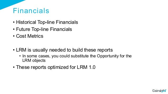 Financials • Historical Top-line Financials • Future Top-line Financials • Cost Metrics • LRM is usually needed to bui...