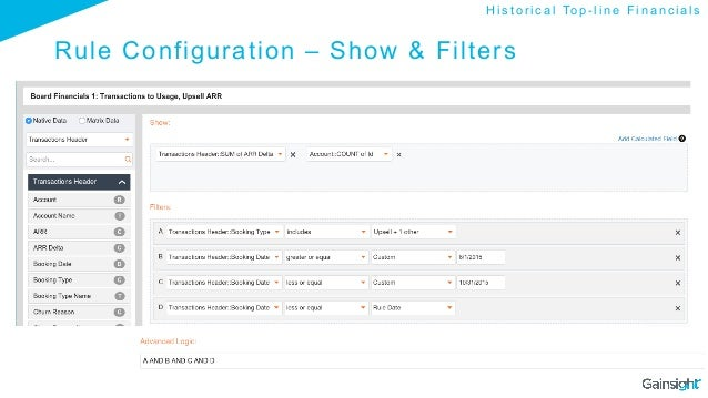 Rule Configuration – Show & Filters H i s t o r i c a l To p - l i n e F i n a n c i a l s