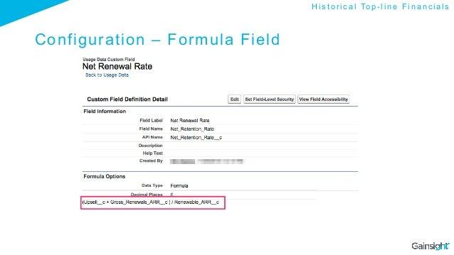 Configuration – Formula Field H i s t o r i c a l To p - l i n e F i n a n c i a l s