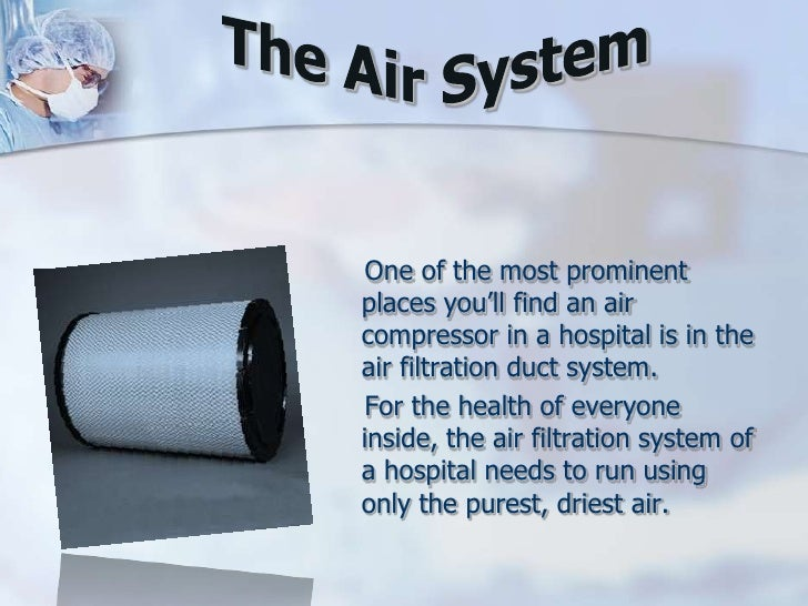 How the Hospital Runs on Air Compressors