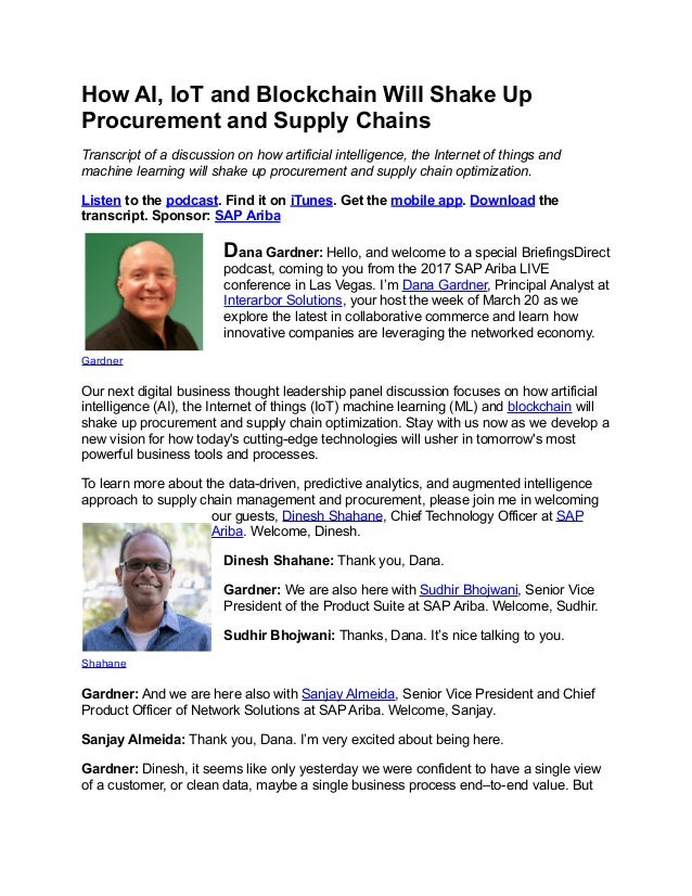 How AI, IoT and Blockchain Will Shake Up Procurement and Supply Chains Transcript of a discussion on how artificial intell...