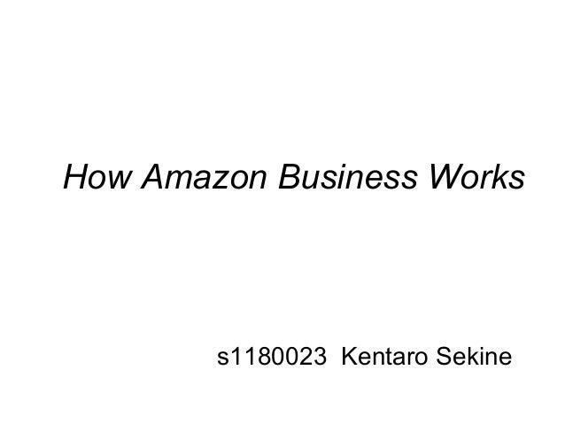 How Amazon Business Workss1180023 Kentaro Sekine