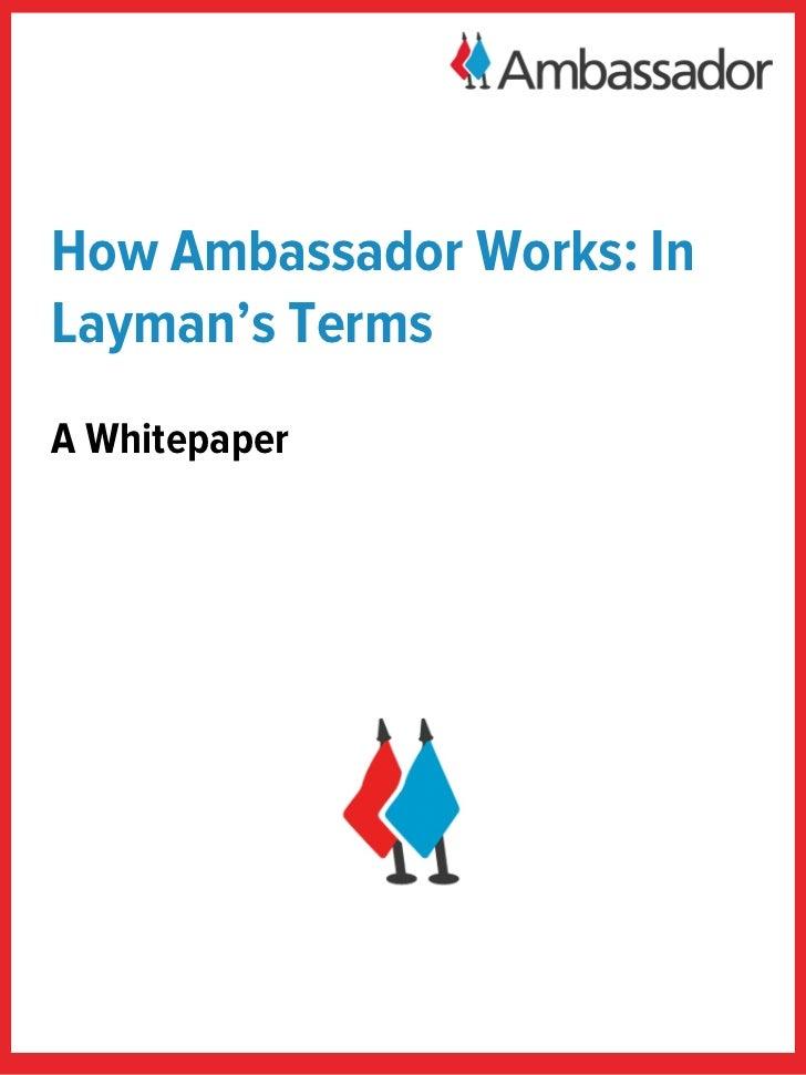 How Ambassador Works: InLayman's TermsA Whitepaper