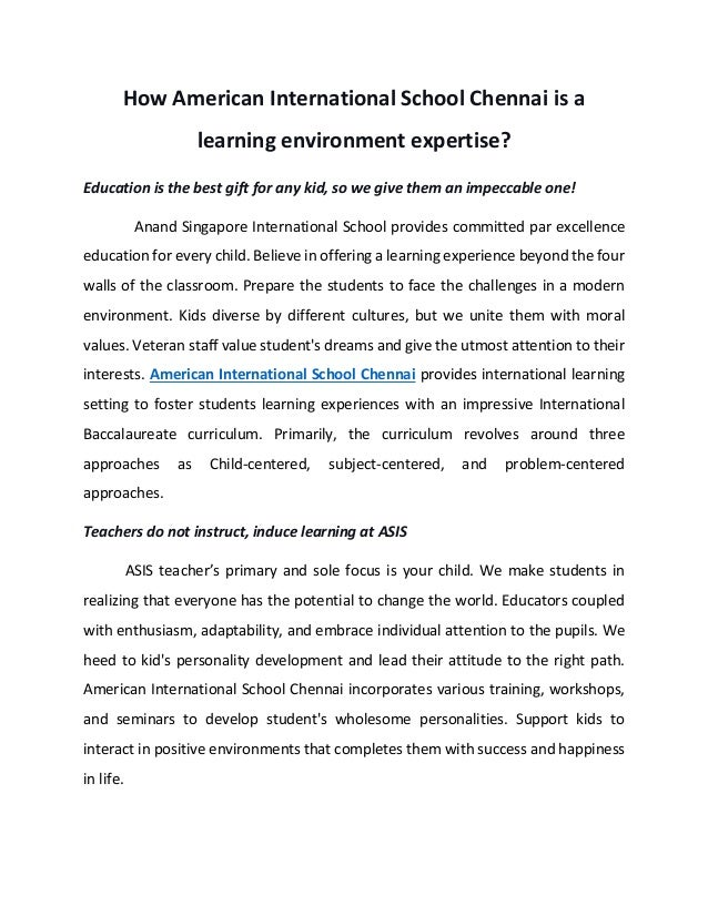 How American International School Chennai is a learning environment expertise? Education is the best gift for any kid, so ...
