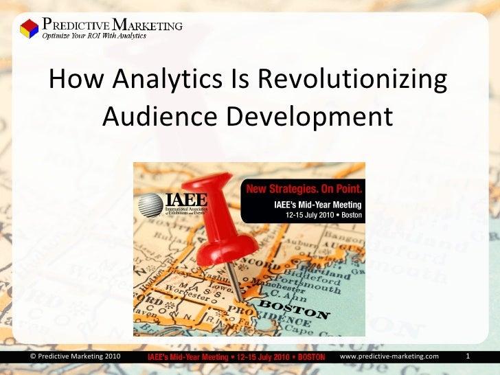 How Analytics is Revolutionizing Audience Development