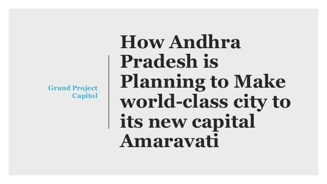 How andhra pradesh is planning to make world class city to its new ca how andhra pradesh is planning to make world class city to its new capital amaravati malvernweather Image collections