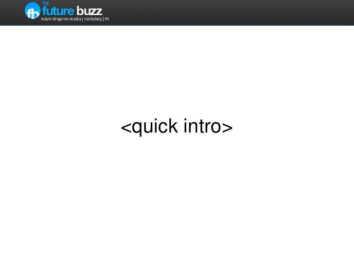 <quick intro><br />
