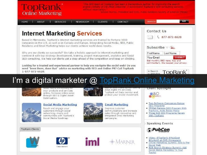 I'm a digital marketer @ TopRank Online Marketing<br />