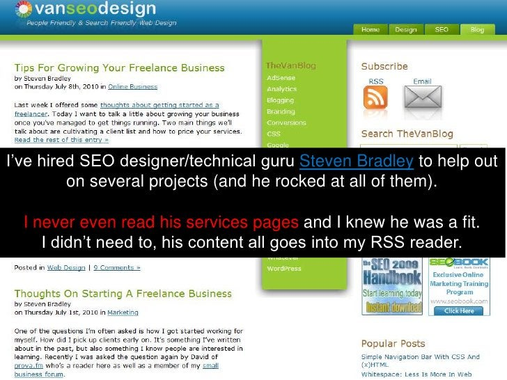I've hired SEO designer/technical guru Steven Bradley to help out on several projects (and he rocked at all of them).  I n...